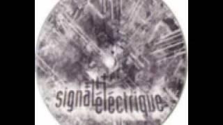 Perce Oreille 15 - Signal Electrique - Signal