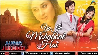 Ye Jo Mohabbat Hai ♥ Superhit Romantic Songs ♥ Audio Jukebox