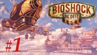 BioShock Infinite: PC Hard Gameplay- Max settings [Part 1]