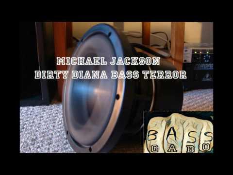 Michael Jackson Dirty Diana -BASS TERROR-