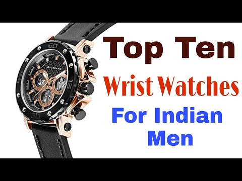 Top 10 Wrist Watches For Indian Men
