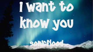 I Want To Know You ~ Sonicflood (worship)
