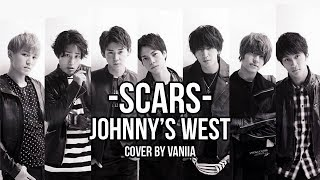 Johnny's WEST~ SCARS~ COVER [ 歌ってみた] Subs ENGLISH + ESPAÑOL