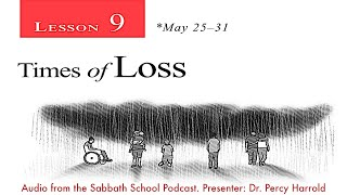 2019 Q2 Lesson 09 – Times of Loss