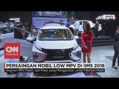 Persaingan Mobil Low MPV di IIMS 2018