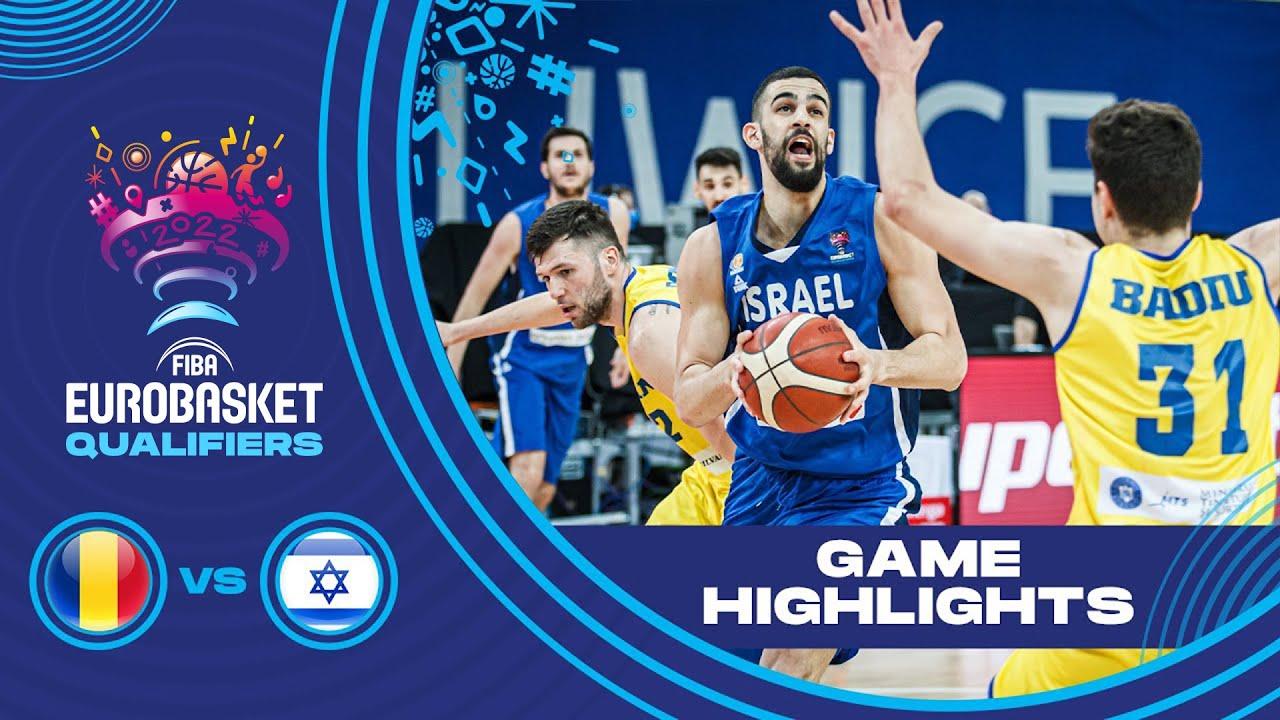 Romania - Israel   Highlights - FIBA EuroBasket 2022 Qualifiers