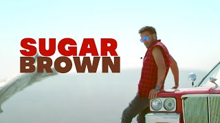 Sugar Brown Official Bhinda Aujla New Punjabi Songs 2019 Latest Punjabi Songs 2019