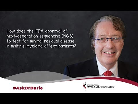 How does the FDA approval of NGS to test for MRD in multiple myeloma affect patients?