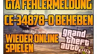 """GTA 5 Online - Fehlermeldung """"CE-34878-0"""" beheben! Fehler auf der PS4 entfernen!"""