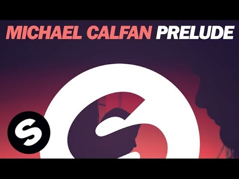 Клип Michael Calfan - Prelude - Original Mix