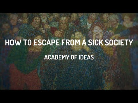 How to Escape from a Sick Society