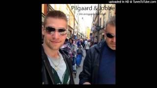 Pilgaard_og_Jobbe_Din_arrogante_Kælling_