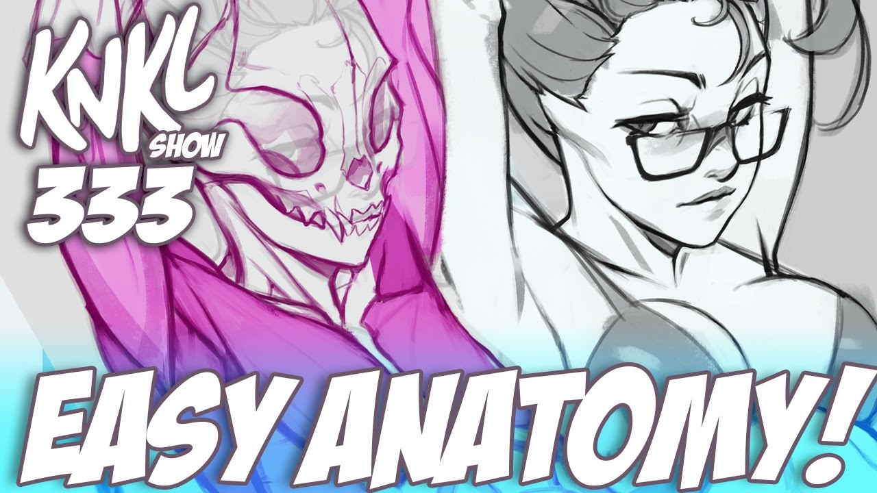 KNKL 333: Easy ANATOMY! (Featuring fox girls and armpits!) - YouTube