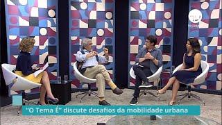 Notícias / Reportagens - Janeiro 2020 - Especialistas discutem desafios da mobilidade urbana - 22/01/2020