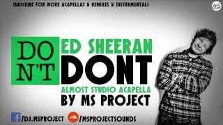 Ed Sheeran - Dont (Almost Studio Acapella) + DL