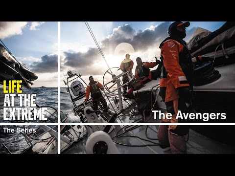 Life at the Extreme - Ep. 37 - 'The avengers' | Volvo Ocean Race 2014-15