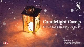 "Candlelight Carol from ""Candlelight Carols: Music for Chorus and Harp"""