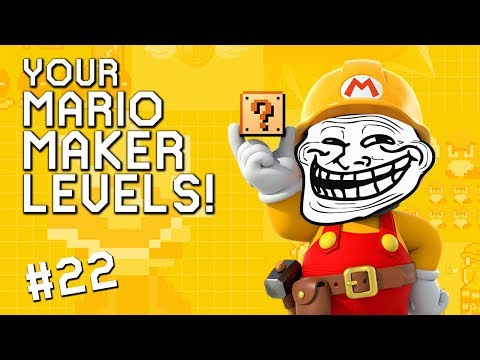 AWESOME TROLL LEVEL: YOUR Mario Maker Levels #22