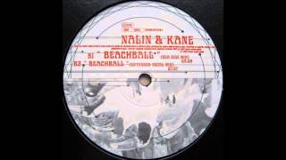 Nalin & Kane – Beachball (Extended Vocal Mix) [Urban]