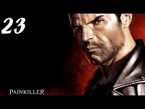 Painkiller Game Part 1