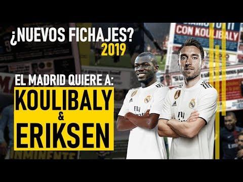 ¡EL REAL MADRID VA POR TODO! QUIEREN A KOULIBALY Y A ERIKSEN | FICHAJES REAL MADRID 2019