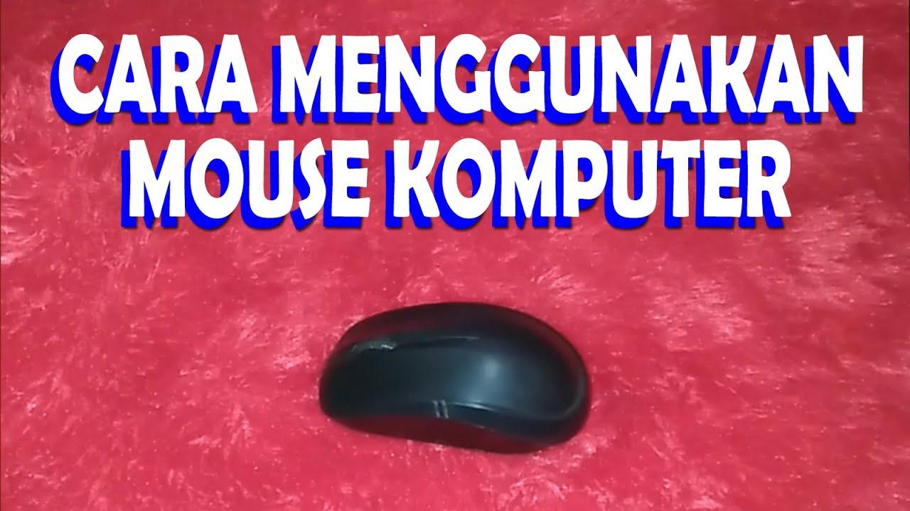 Cara Menggunakan Mouse Komputer Youtube