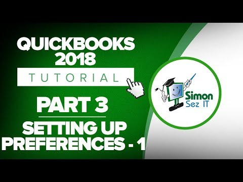 QuickBooks 2018 Training Tutorial Part 3: How To Setup Preferences in QuickBooks