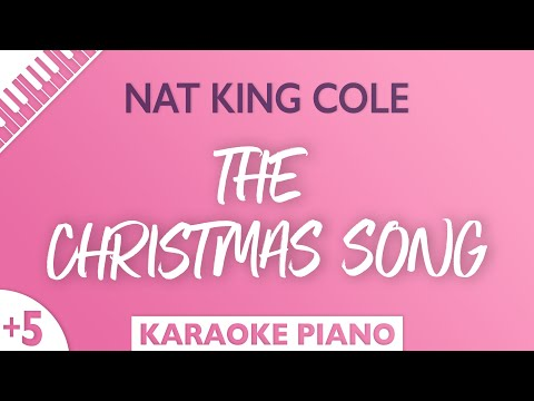 The Christmas Song (HIGHER Piano Karaoke) Nat King Cole