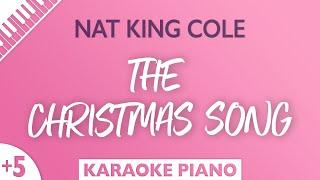 The Christmas Song (HIGHER Piano Karaoke) Nat King Cole