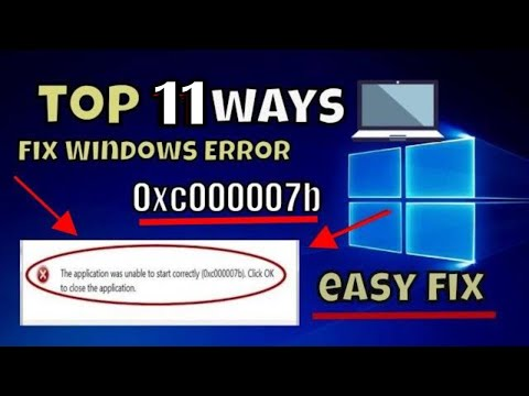 11 Ways To Fix Application Error (0xc000007b) In 2021(How To Fix Application Error 0xc000007b)