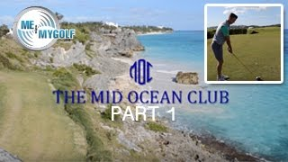 MID OCEAN GOLF COURSE VLOG PART 1