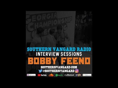 Bobby Feeno - Southern Vangard Radio Interview Sessions