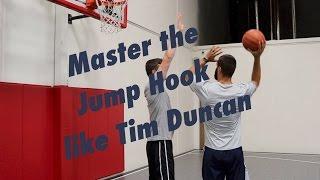 MASTER the Jump Hook like Tim Duncan