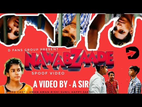 Nawabzaade | official Trailer | spoof video | A sir | aman | Aman Singh | Rishi | Sakshi