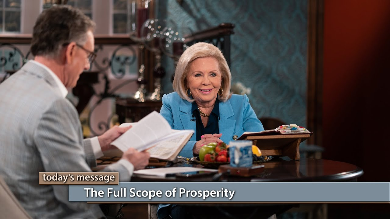 The Full Scope of Prosperity | Kenneth Copeland Ministries