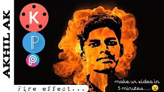 Hoe maak je vuur effect video | kinemaster | Visuele effect | Akhil Ak |YouTube