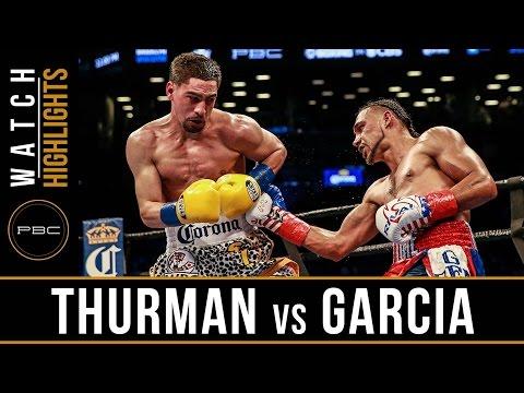 Watch: Thurman vs Garcia Highlights