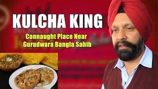 Kulcha King | Delhi Food - Amritsari Kulche Wale - Connaught Place thumbnail