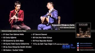 Müslüm Eke & Mustafa Eke - Demmi Demmi