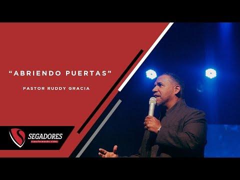 Abriendo Puertas | Pastor Ruddy Gracia