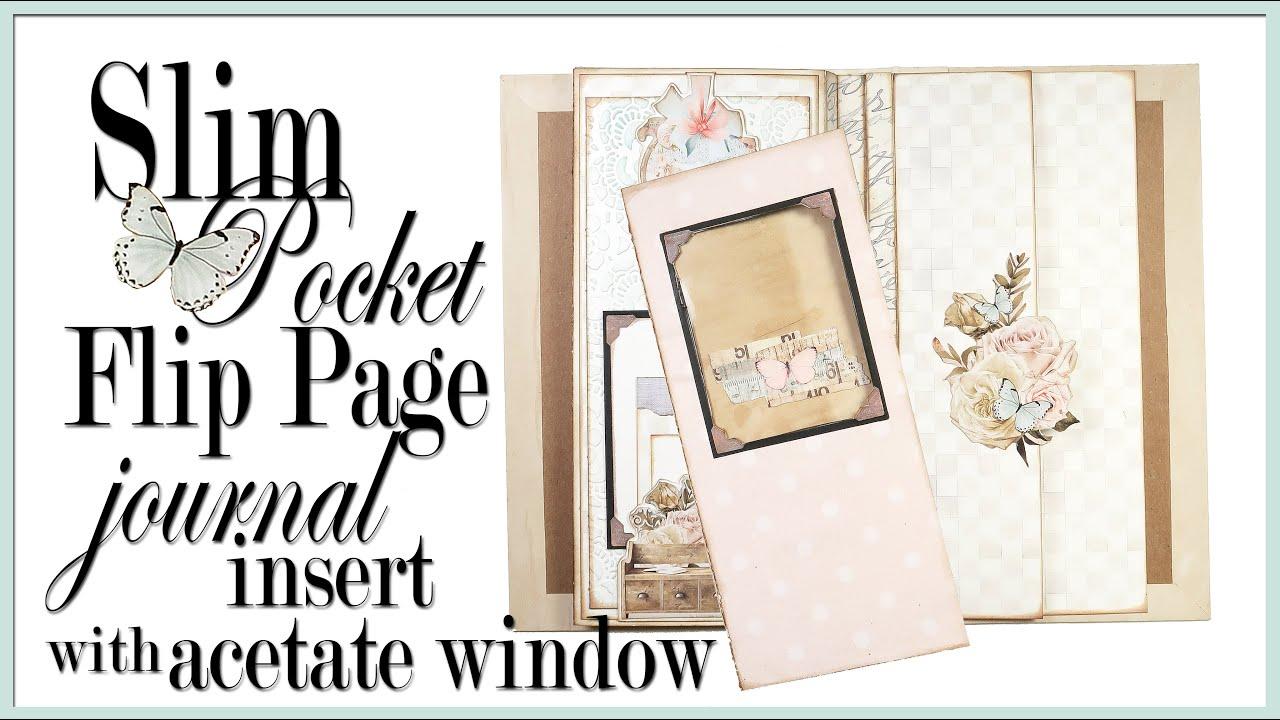 SLIM Pocket Flip Page & Journal Insert with Acetate Window