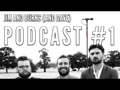 """Podcast #1 """"Quiet On Set"""" - Jim and Burns (and Dave)"""