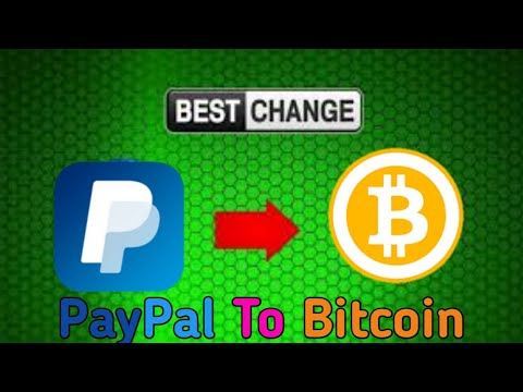 Best Exchanger: PayPal To Bitcoin Exchange Instantly | Buy Bitcoin With Paypal