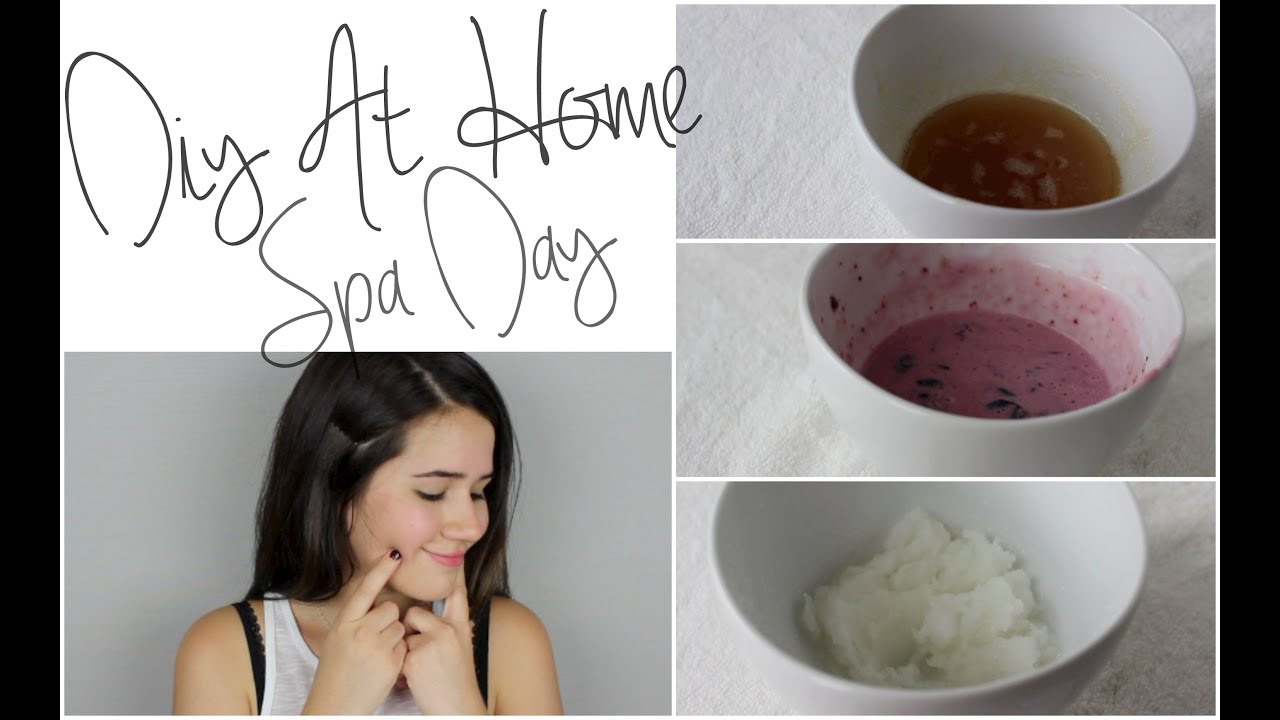 DIY Spa Day At Home! - YouTube