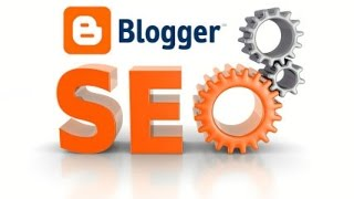 2015 Complete SEO Guide For Blogger Blog! [100% Safe] [Enable Meta In Individual Post]