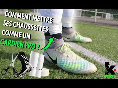 exclusive shoes new arrive on wholesale COMMENT METTRE SES CHAUSSETTES COMME UN GARDIEN PRO ? - YouTube