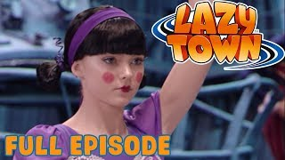 Lazy Town | Dancing Duel | Full Episode