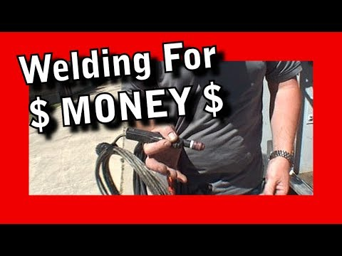 Learn How To Weld For $ MONEY $ - Do It Yourself WELDING Tips