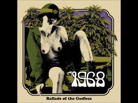 Download 1968 - Ballads of The Godless (Full Album 2018)