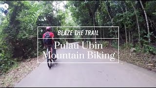 HC Blaze The Trail: Mountain Biking in Pulau Ubin
